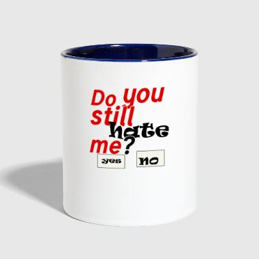 Funny quote - Contrast Coffee Mug