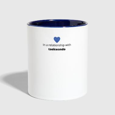 Taekwondo gift single taken relationship with taekwondo - Contrast Coffee Mug