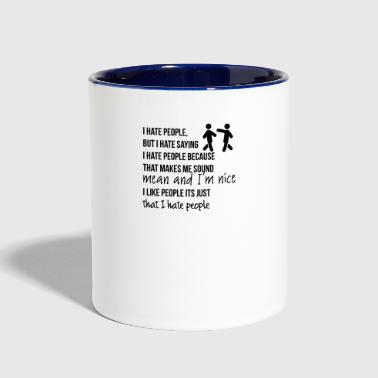 People I hate people - Contrast Coffee Mug