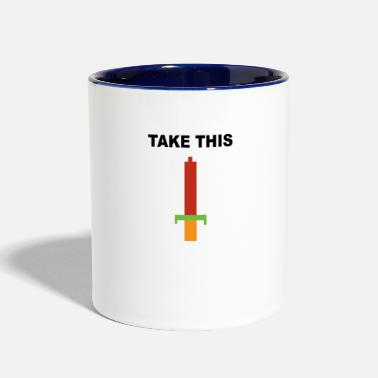 Take Take this - Contrast Coffee Mug