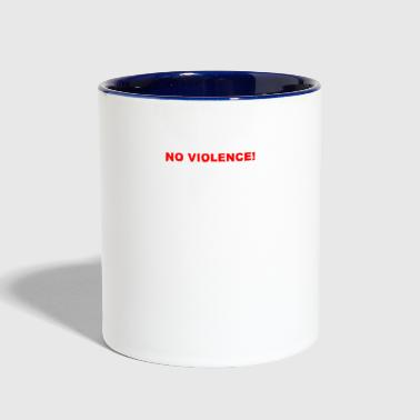 No violence! - Contrast Coffee Mug