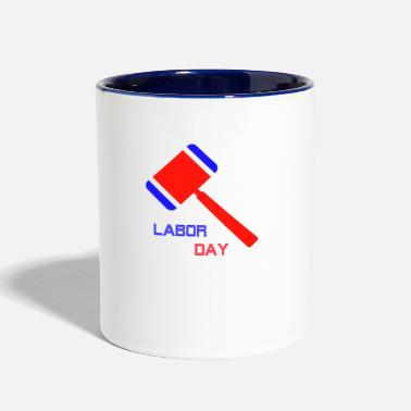 Labor Labor day - Contrast Coffee Mug