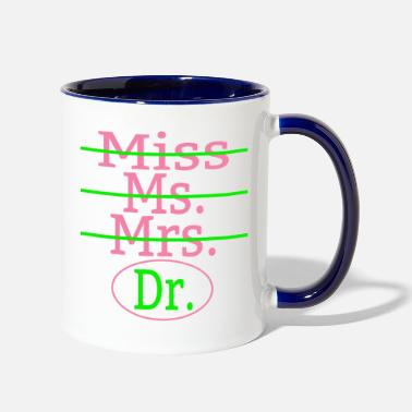 Miss Mrs Ms Dr Miss Ms Mrs Dr Pink And Green - Two-Tone Mug