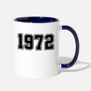 Birth 1972 | Year of Birth | Birth Year | Birthday - Two-Tone Mug