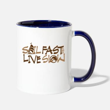 Fast Sail Fast Live Slow funny sailors t-shirt graphic - Two-Tone Mug