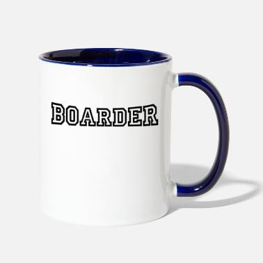 Boarders boarder - Two-Tone Mug