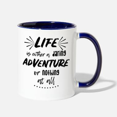 Travel Life is an adventure | Wanderlust Travel Quote - Two-Tone Mug