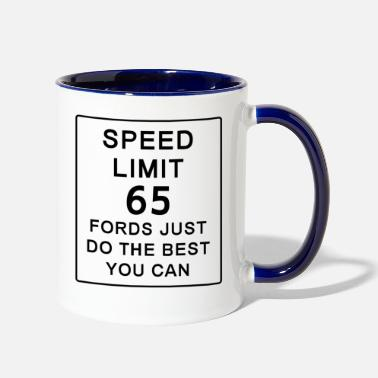 Funny FORD SPEED LIMIT - Two-Tone Mug
