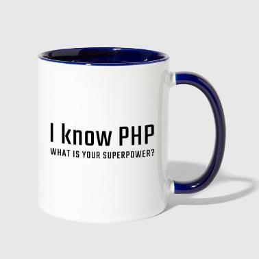 Php I know PHP - what is your superpower - Contrast Coffee Mug