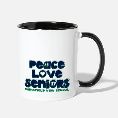 Mansfield peace love seniors mansfield high 17Funny, Humor, - Two-Tone Mug