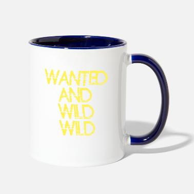 Wild wanted and wild wild - Two-Tone Mug