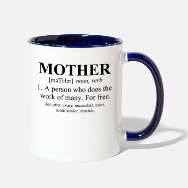 Mothers Day Mother Defined Mothers Day - Two-Tone Mug