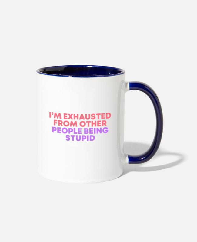 Miscellaneous Mugs & Cups - Funny Shirts | Funny Shirts Humor | Funny Quotes - Two-Tone Mug white/cobalt blue