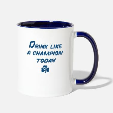 Drink Like a Champion - Two-Tone Mug