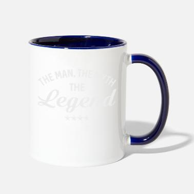 Legend THE MAN THE MYTH THE LEGEND - Two-Tone Mug