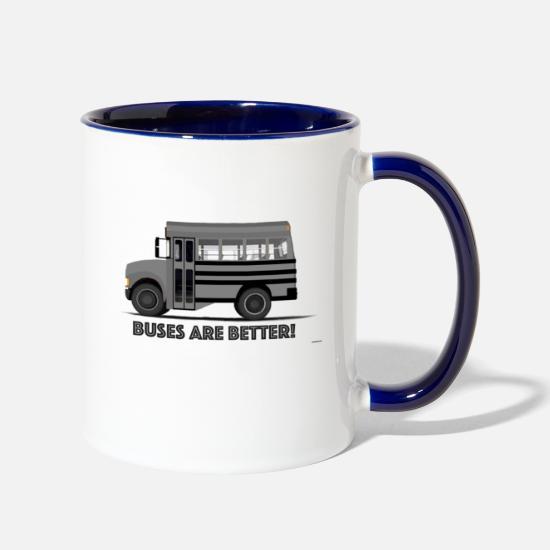 Buses are better! short school bus conversion rv Two-Tone Mug