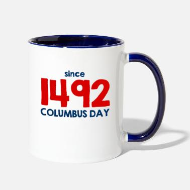 State Since 1492 - Columbus Day - USA - United States - Two-Tone Mug
