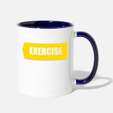 Exercise exercise - Two-Tone Mug