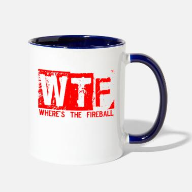 Fireball Whiskey WTF WHERE'S THE FIREBALL trendy college frat party - Two-Tone Mug
