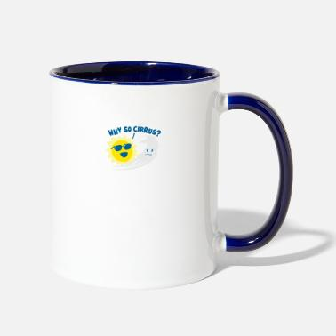 Cirrus Why So Cirrus - Two-Tone Mug