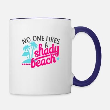 22b8c9a6a32 No One Likes A Shady Beach Design Funny Play on Words Summer Look  Coffee/Tea Mug - white