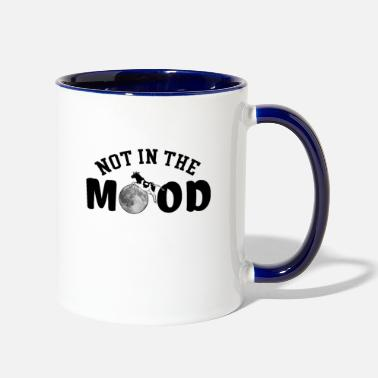 Mood Not in the Mood - Contrast Coffee Mug