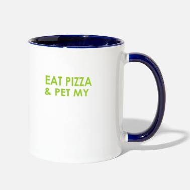 Just I just want to eat pizza & pet my dog - Contrast Coffee Mug