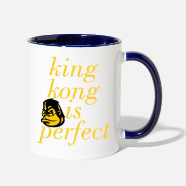 King Kong king kong is perfect - Contrast Coffee Mug