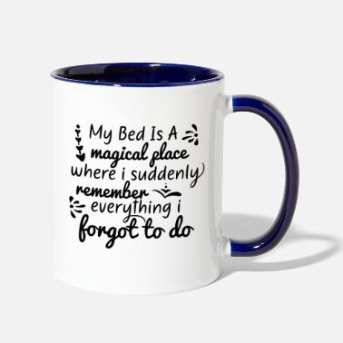 Bed Bed is a - Two-Tone Mug