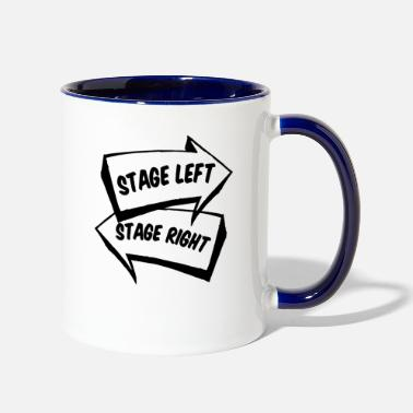Stage Stage Left Stage Right shirt - Two-Tone Mug
