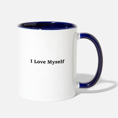 Quote I love myself quote text saying - Two-Tone Mug