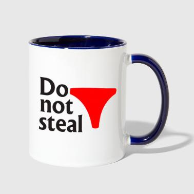 Steal Do not steal underwear - Contrast Coffee Mug