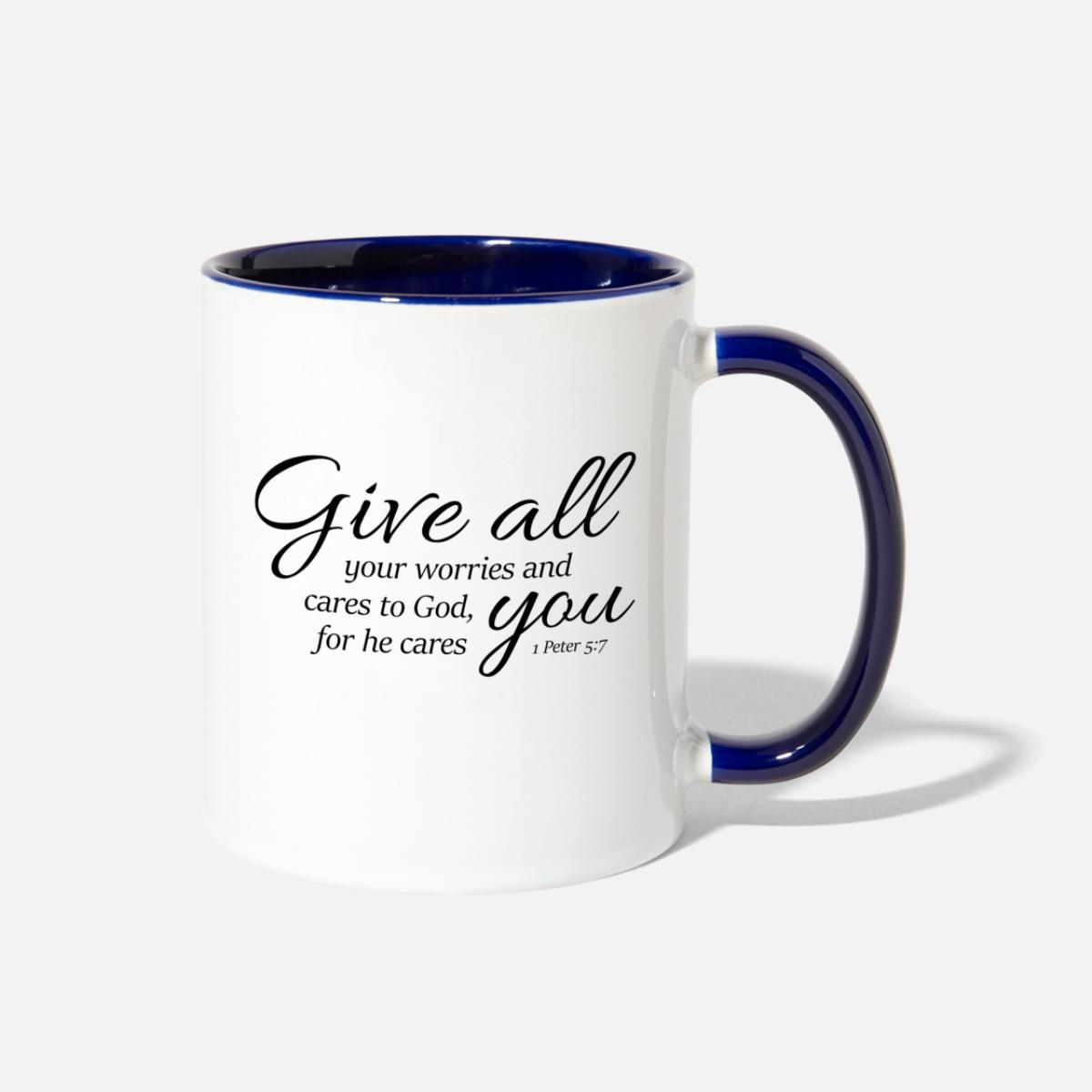 1 Peter 5-7 Give worries cares to God,Christian Contrast Coffee Mug -  white/cobalt blue
