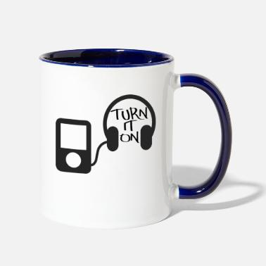 Turn turn down for what turn it on - Two-Tone Mug
