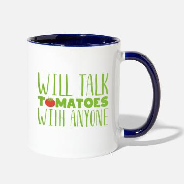 Vegetables Will talk tomatoes with anyone Gardening gift - Two-Tone Mug