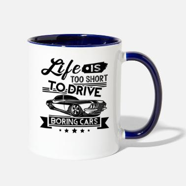 Muscle Life Is Too Short To Drive Muscle Car Lovers Mug - Contrast Coffee Mug