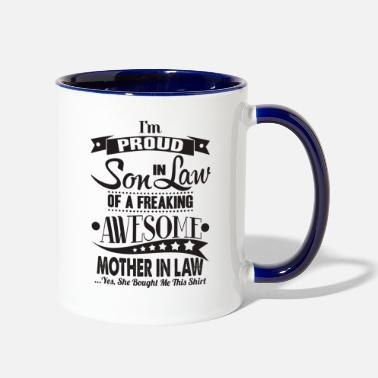 Son I'm a proud son in law of awesome mother in law - Contrast Coffee Mug