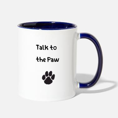 Cat Talk to the Paw - Two-Tone Mug