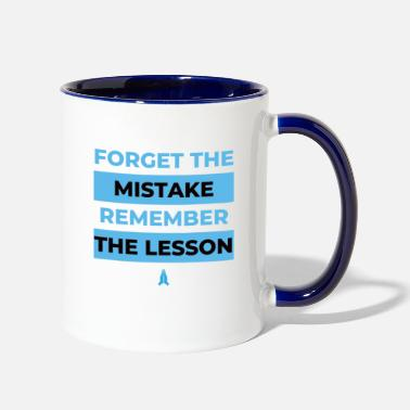 Forget the mistake remember the lesson - Two-Tone Mug