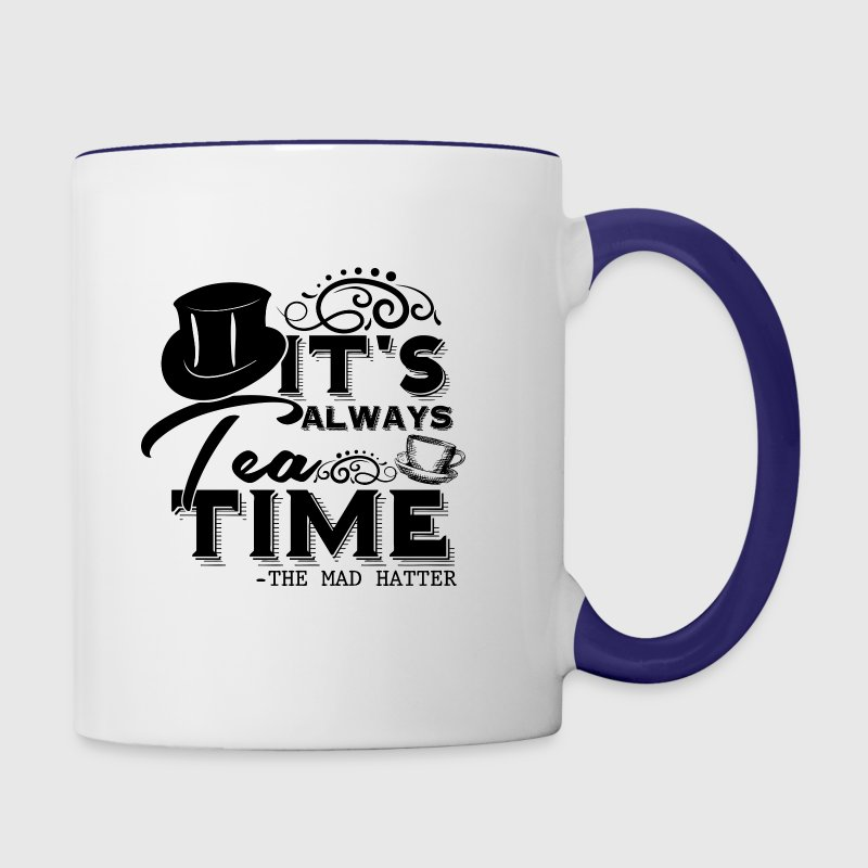 It's Always Tea Time - The Mad Hatter - Contrast Coffee Mug
