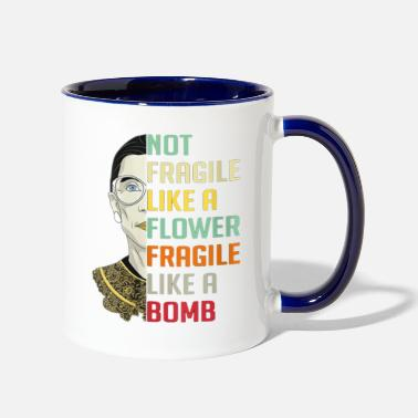 Highheels Womens Not Fragile Like A Flower But A Bomb Ruth - Two-Tone Mug