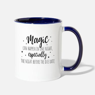 Magic Can Happen College School Sayings - Two-Tone Mug