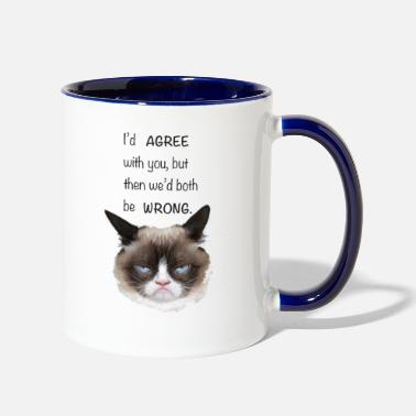 Grumpy Grumpy Cat, I'd agree with you.. - Two-Tone Mug