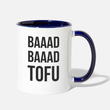 Bad Bad Bad Tofu - Two-Tone Mug