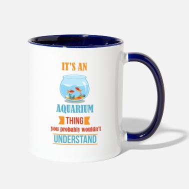 Aquarium It's Aquarium Thing - Contrast Coffee Mug