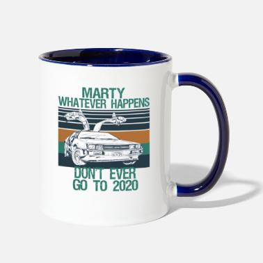 Whatever marty whatever happens dont ever go to 2020 meme - Two-Tone Mug