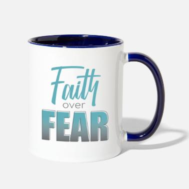 Jesus Christ Faith over Fear - Two-Tone Mug