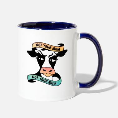 Milk NOT YOUR MOM NOT YOUR MILK - Two-Tone Mug