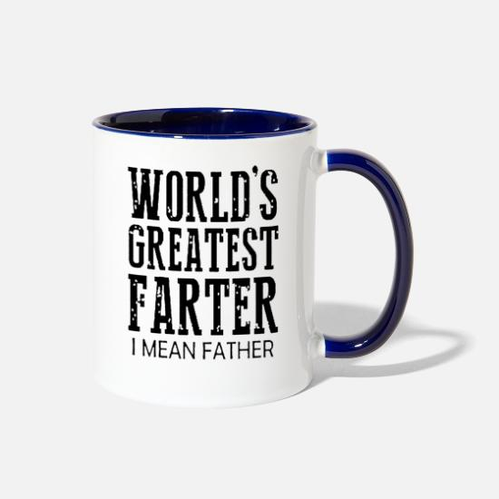 Day Mugs & Drinkware - Worlds Greatest Farter I Mean Father | Fathers Day - Two-Tone Mug white/cobalt blue