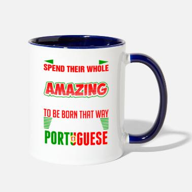 Portuguese Some People Called The Portuguese - Contrast Coffee Mug